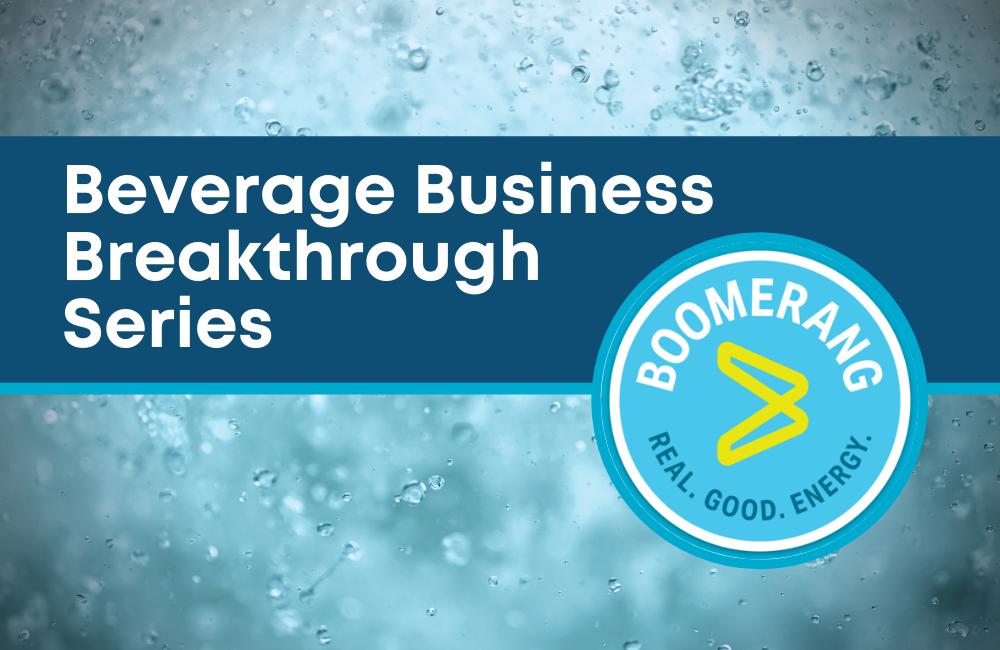 Boomerang Energy Drink Breakthrough Series