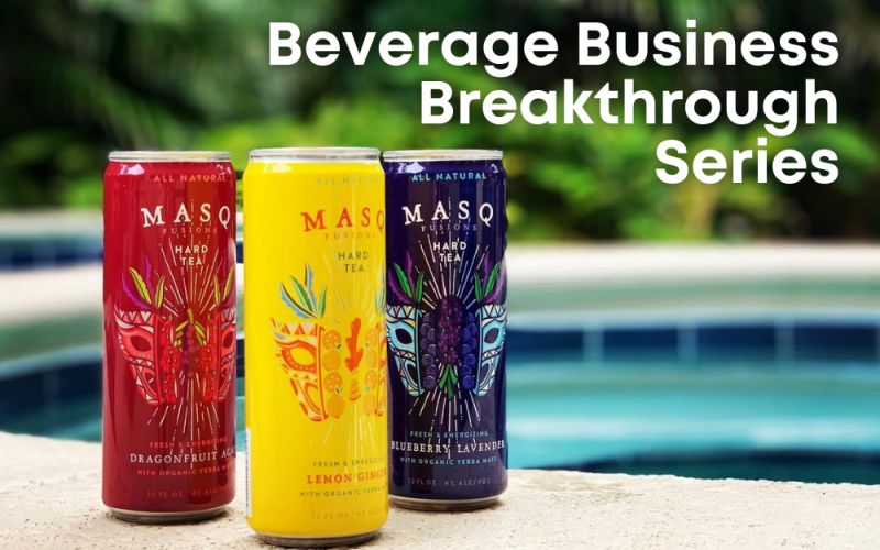 Masq Fusions: Building A Better-for-You Alcoholic Beverage Brand